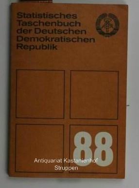 Statistisches Taschenbuch der Deutschen Demokratischen Republik 1988,: Hrsg.