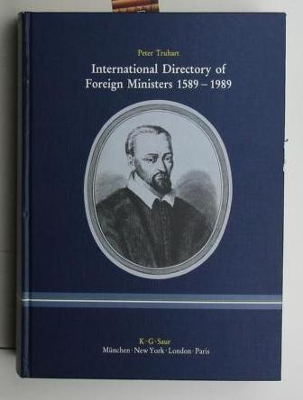 International Directory of Foreign Ministers 1589-1989,Internationales Verzeichnis der Auß...