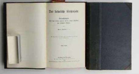 2 Bände Das katholische Kirchenjahr,Betrachtungen über das Leben unseres Herrn Jesus ...