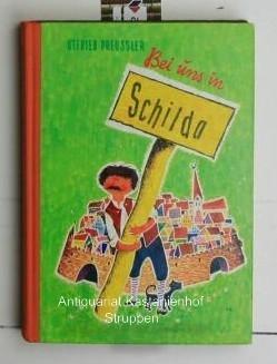 2 Bücher 1. Bei uns in Schilda.: Preussler, Otfried