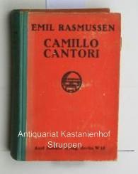 Camillo Cantorini und seine Frauen. Roman.: Rasmussen, Emil
