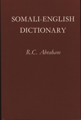 Somali-English Dictionary,: Abraham, R. C.