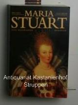 Maria Stuart. Eine Biographie.,Aus dem Französischen von Enrico Heinemann und Ursel Schäfer. - Duchein, Michel