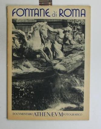Fontane di Roma. Documentario athenaeum fotografico.,20 lose: Angelini, Gustavo Brigante