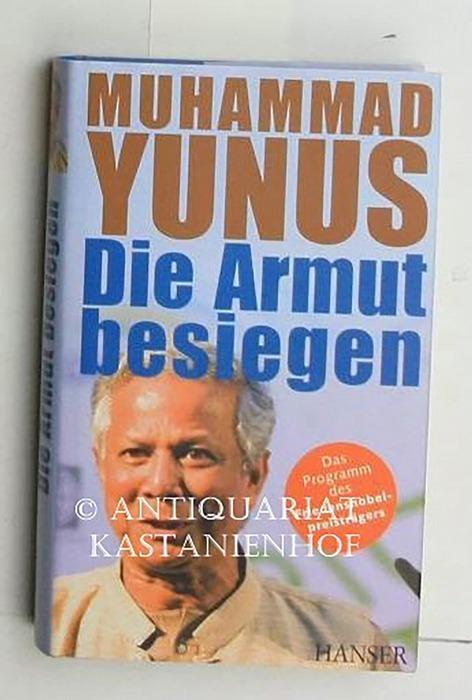 Die Armut besiegen,Das Programm des Friedensnobelpreisträgers: Yunus, Muhammad