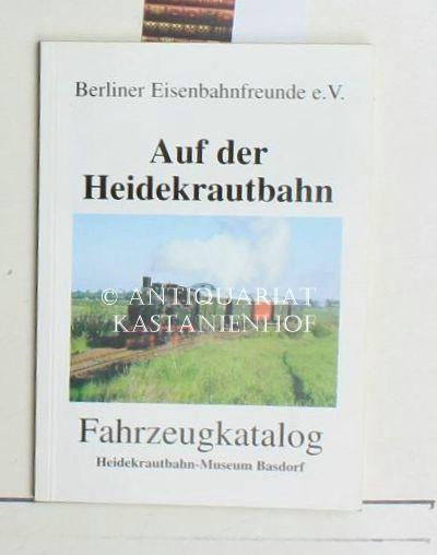Auf Der Heidekrautbahnfahrzeugkatalog Heidekrautbahn Museum Basdorf