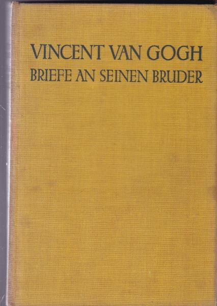Briefe Von Van Gogh : Briefe an seinen bruder von gogh van zvab