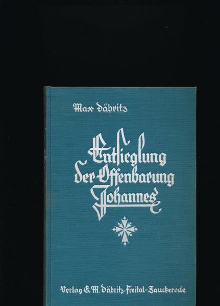 Entsieglung der Offenbarung Johannes: Däbritz, Max