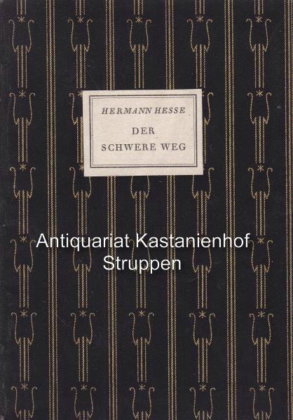 Der schwere Weg.: Hesse, Hermann