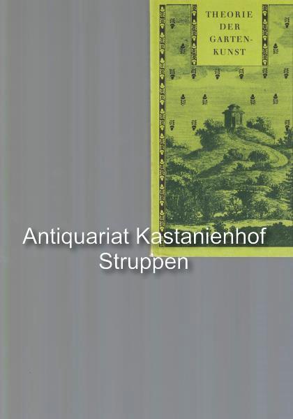 Theorie der Gartenkunst von Christian Cay Laurenz: Hirschfeld, Christian Cay