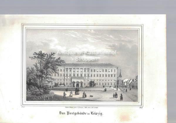 Das Postgebäude in Leipzig. Original-Lithographie.,unten links: V.: Nach d. Natur