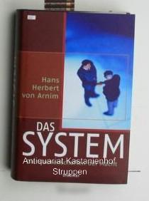 Das System,Die Machenschaften der Macht: Arnim, Hans Herbert