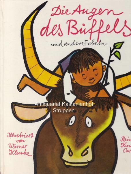 Die Augen des Büffels und andere Fabeln,Reinbeker: Klemke, Werner ;