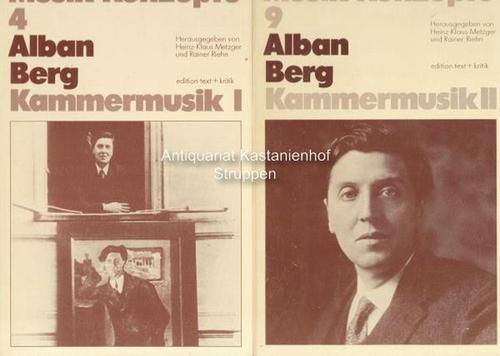 2 Bände Kammermusik I und II. Musik-Konzepte: Berg, Alban