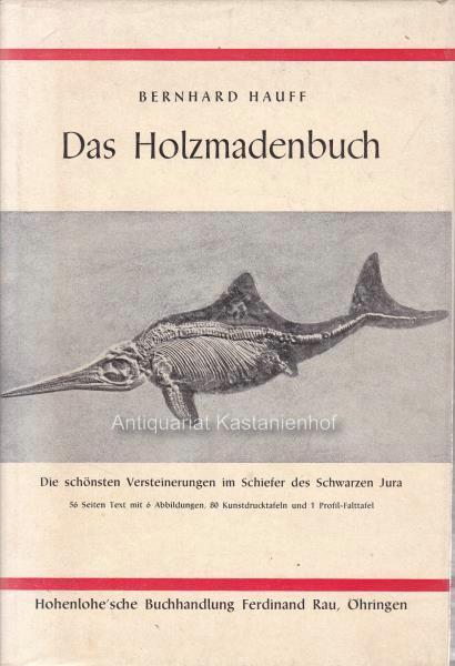 Das Holzmadenbuch.: Hauff, Dr. Bernhard