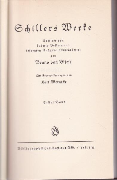 10 Bände Schillers Werke. Band 1-6 und: Schiller, Friedrich
