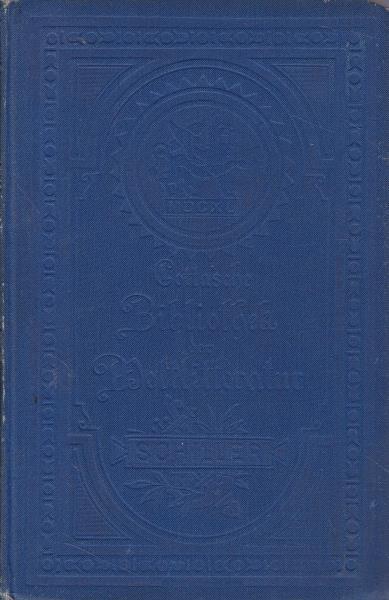 16 Bücher Schillers sämtliche Werke in fünfzehn: Schiller, Friedrich