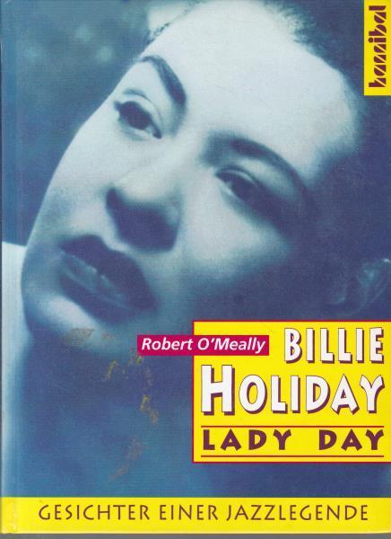 Billie Holiday, Lady Day.,Gesichter einer Jazzlegende. - O'Meally, Robert