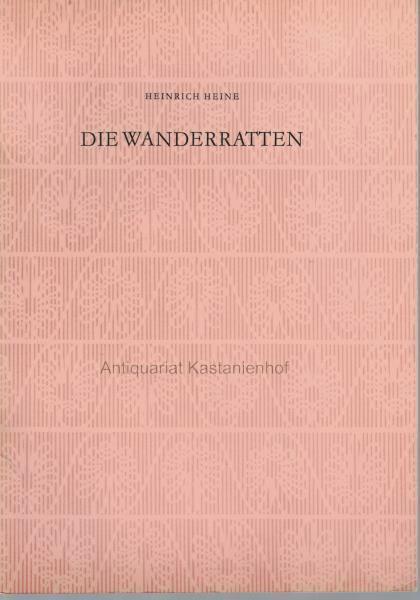 Die Wanderratten.,Faksimile.: Heine, Heinrich