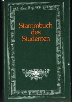 Stammbuch des Studenten,,,: Hrsg.
