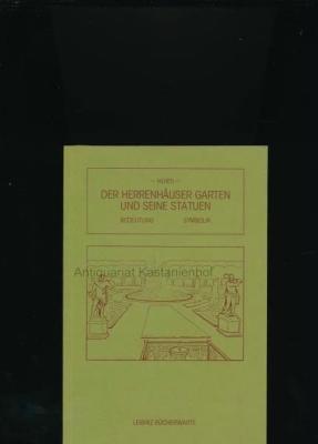 Der Herrenhäuser Garten und seine Statuen,Bedeutung, Symbolik - Horti, Eugen