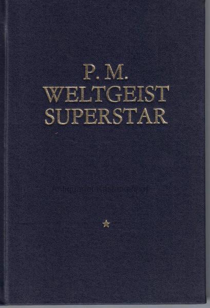 Weltgeist Superstar,Vorzugsausgabe: M.P.