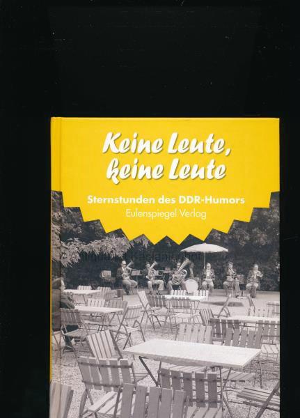 Die Jahre 1967-1968: Keine Leute, keine Leute,Sternstunden: Hrsg.