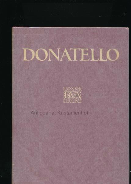 Donatello - Des Meisters Werke in 278: Schubring, Paul (Hrsg.)
