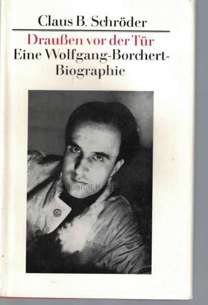 draussen vor der treine wolfgang borchert biographie schrder - Wolfgang Borchert Lebenslauf