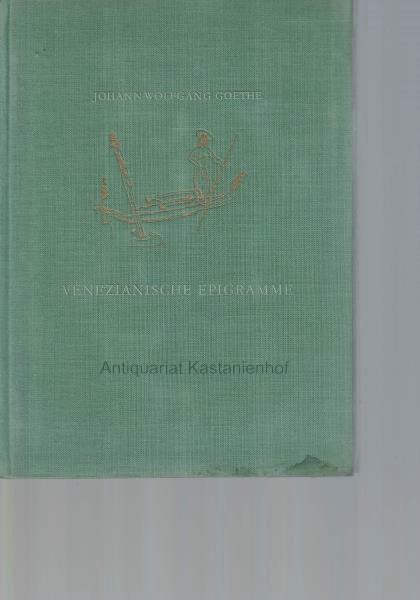 Venezianische Epigramme.,Venedig 1790. Mit Zeichnungen von Max: Goethe, Johann Wolfgang