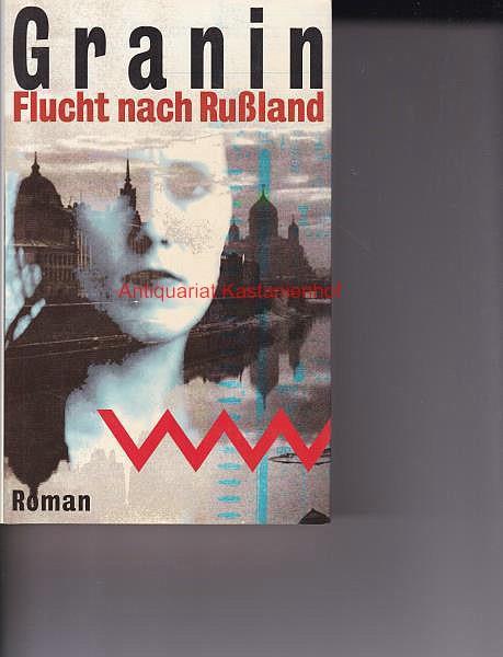 Flucht nach Russland,Roman: Granin, Daniil