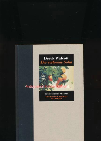 Der verlorene Sohn,Deutsch von Daniel Göske: Walcott, Derek