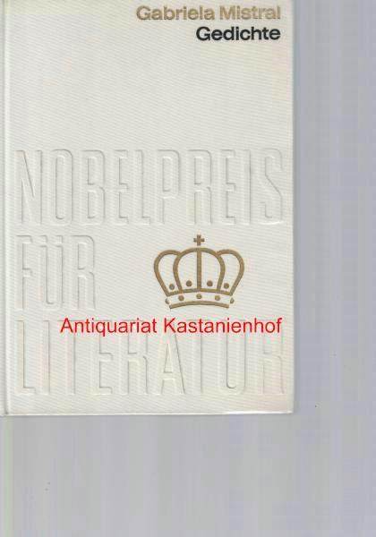Gedichte,Nobelpreis 1945 Chile: Mistral, Gabriela