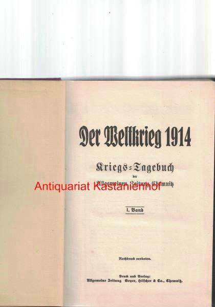 HIER: I. Band Der Weltkrieg 1914,Kriegs-Tagebuch der: Allgemeine Zeitung
