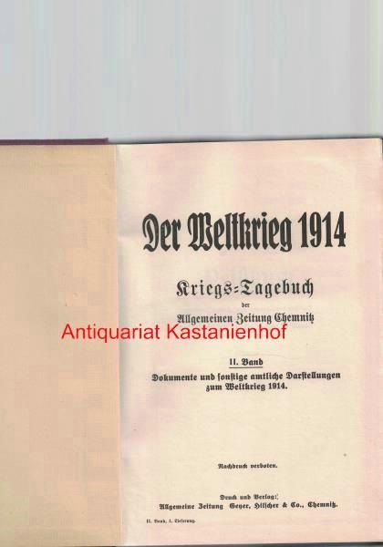 Der Weltkrieg 1914. Kriegs-Tagebuch der Allgemeinen Zeitung: Allgemeine Zeitung