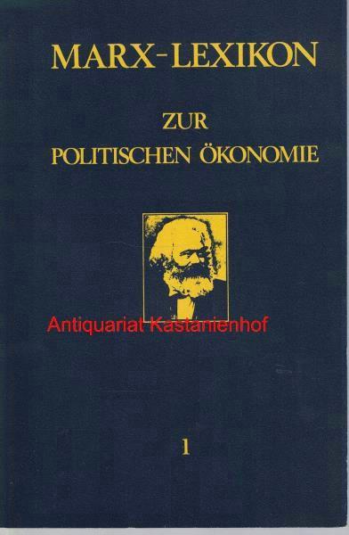 3 (drei) Bände: Marx-Lexikon zur politischen Ökonomie.: Marx, Karl; Kuruma,