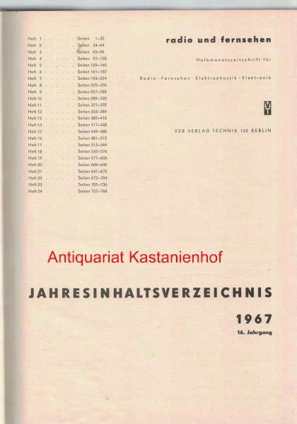 radio und fernsehen 1967 16. Jahrgang,Halbmonatszeitschrift für: Sandig, Herbert; Schäffer,