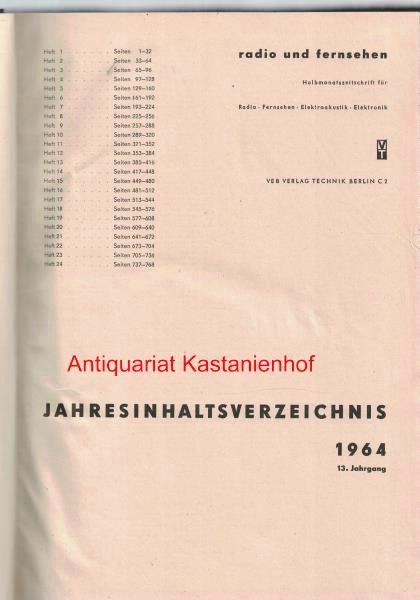 radio und fernsehen 1964 13. Jahrgang,Halbmonatszeitschrift für: Sandig, Herbert; Schäffer,