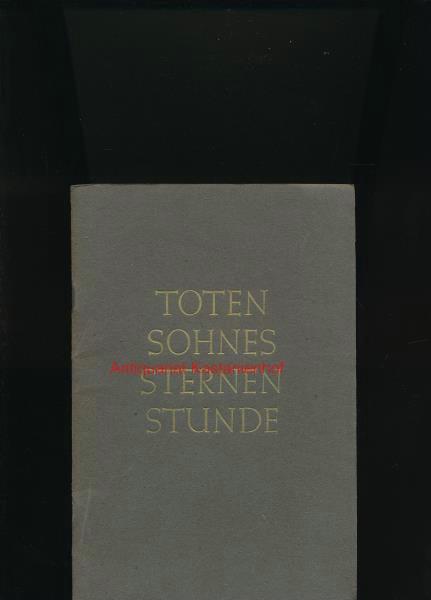 Toten Sohnes Sternenstunde,,,: Knies, Richard