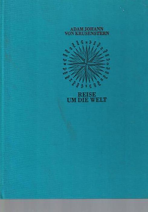 Reise um die Welt,in den Jahren 1803,: Krusenstern, Adam Johann