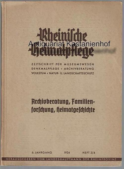 Rheinische Heimatpflege. Zeitschrift für Museumswesen, Denkmalpflege, Archivberatung,: Kisky, Wilhelm; Landeshauptmann