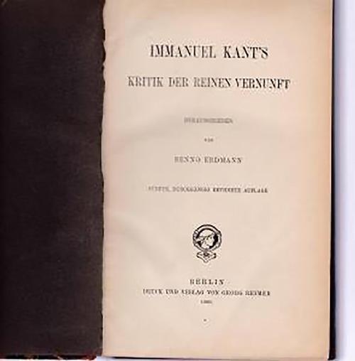 Immanuel Kants Kritik der Vernunft: Kant, Immanuel; Erdmann,