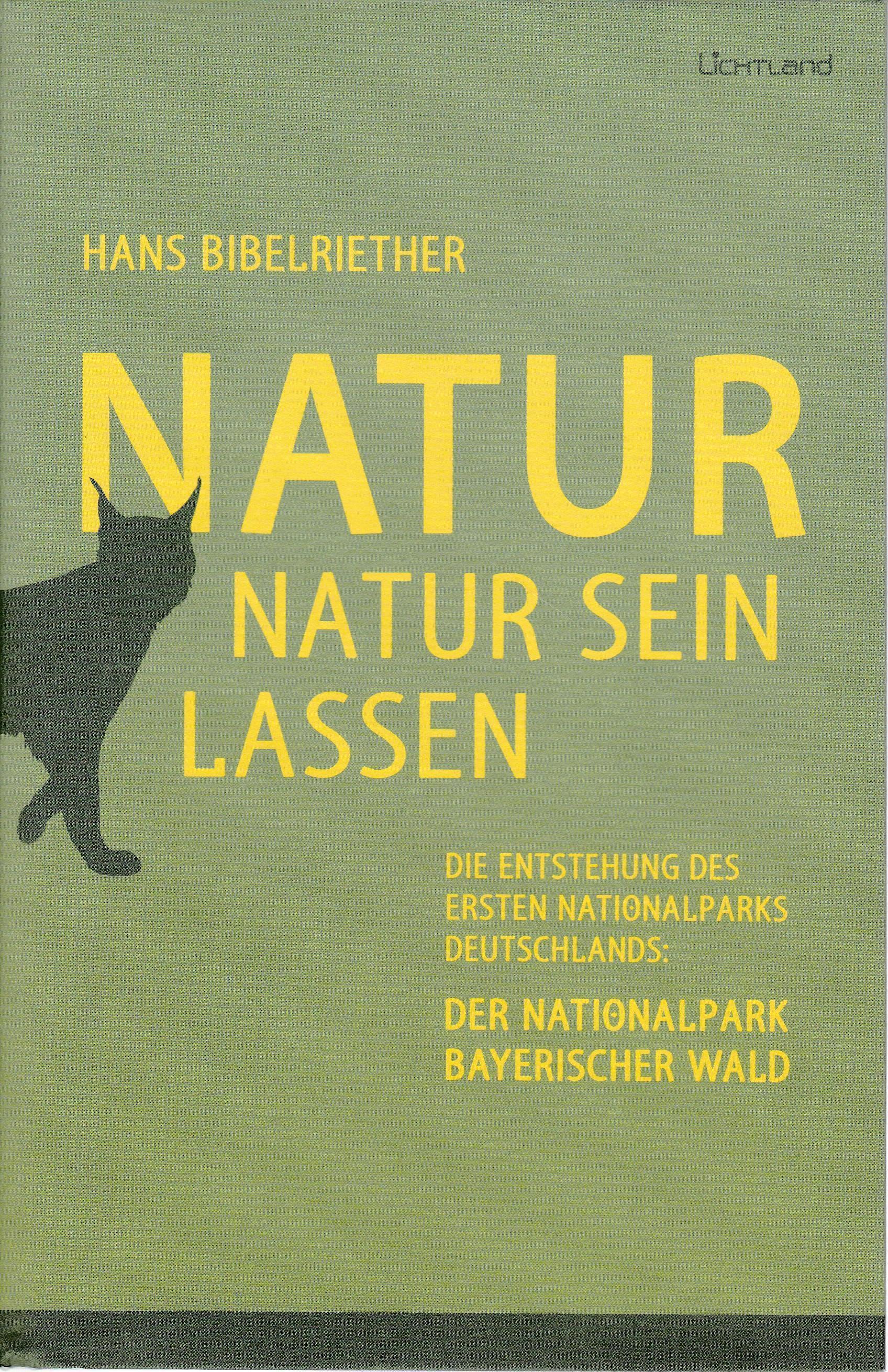 Natur Natur sein lassen,Die Entstehung des ersten: Hans Bibelriether