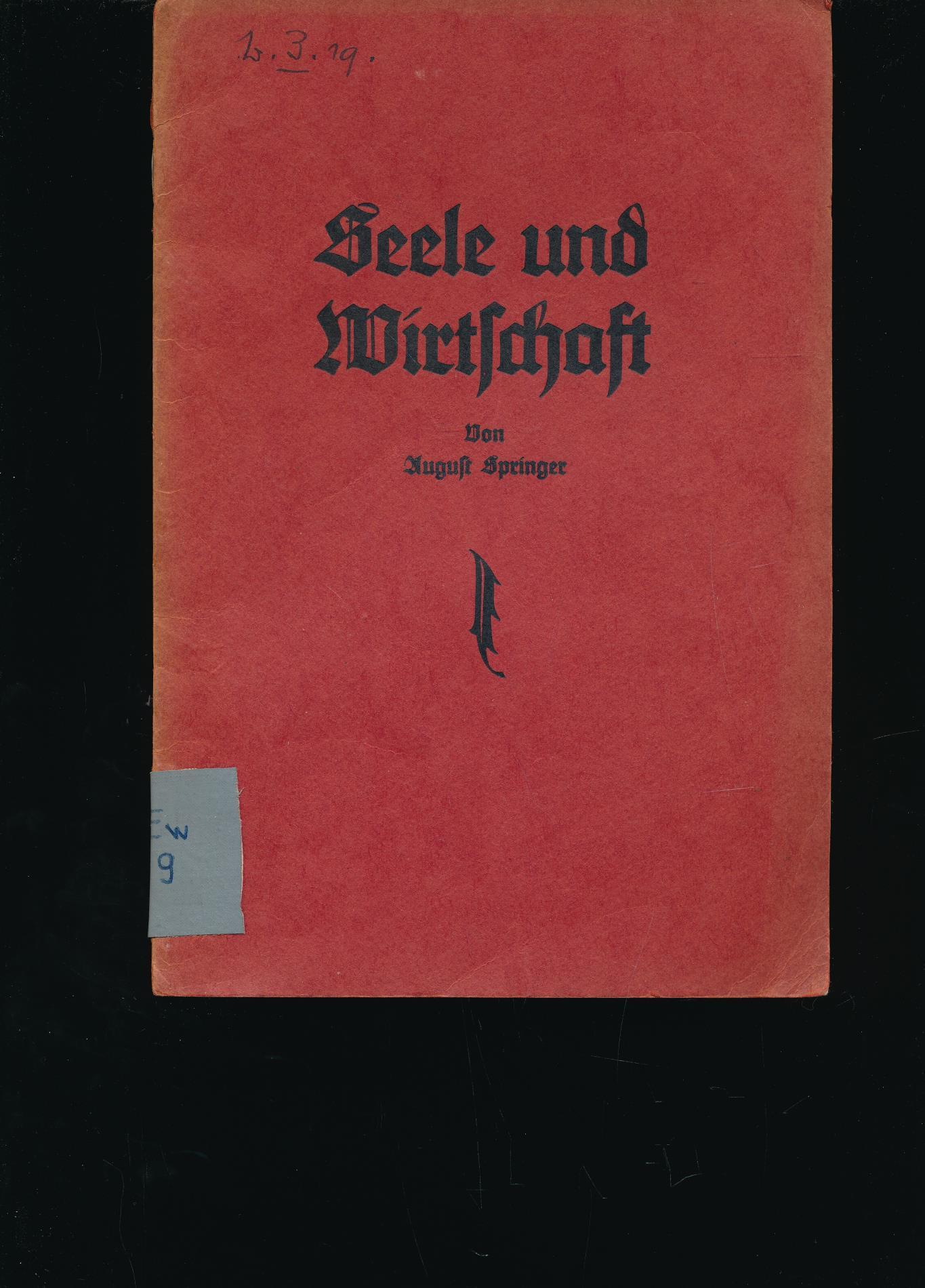 Seele und Wirtschaft,,: Springer, August