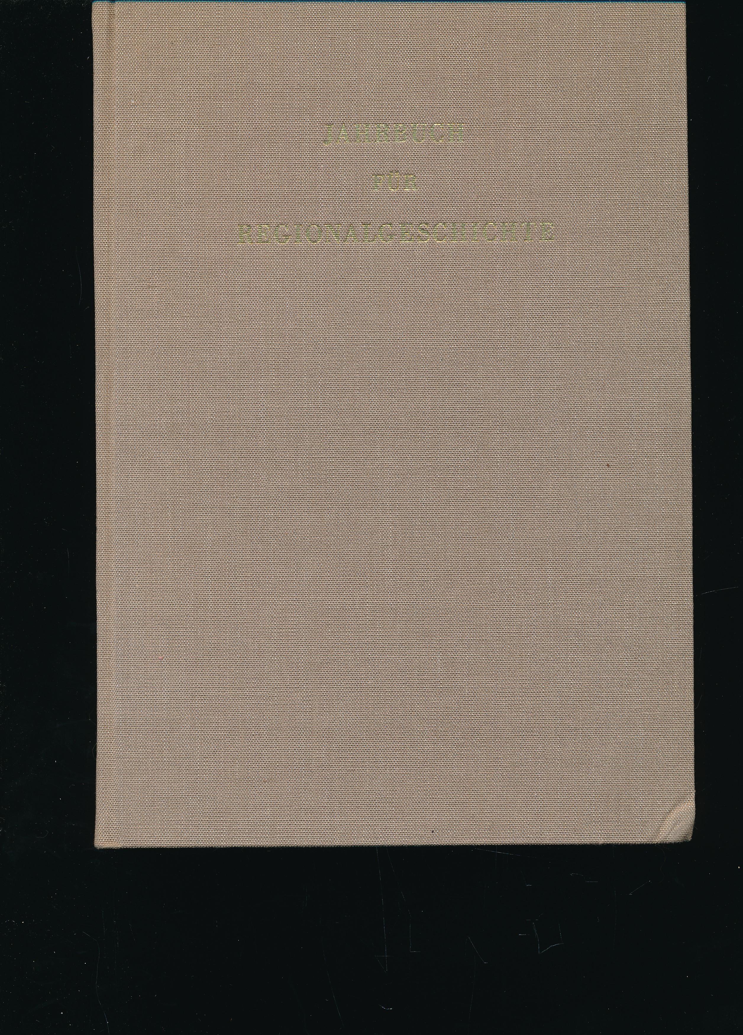 Jahrbuch für Regionalgeschichte ,Vierter Band;Vierter Band: Czok, Karl; Unger;