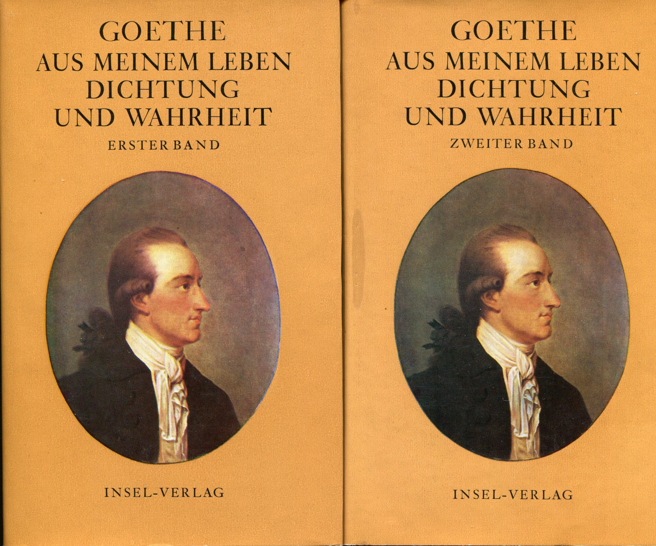 2 Bände. Aus meinem Leben Dichtung und: Goethe, Johann Wolfgang