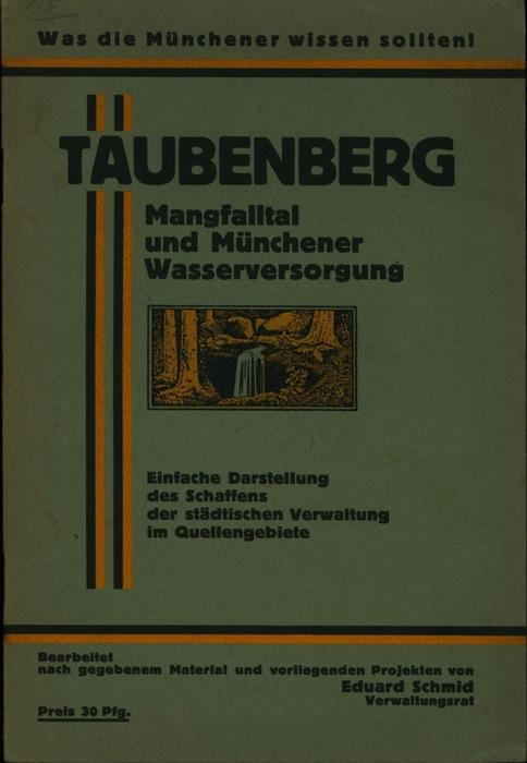 Taubenberg,Was die Münchener wissen sollen !, Mangfalltal: Eduard Schmidt