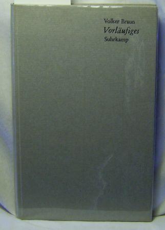 Vorläufiges.,Erstausgabe.: Braun, Volker