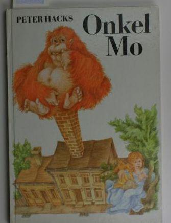 Onkel Mo,Ill. von Michael Baumann: Hacks, Peter