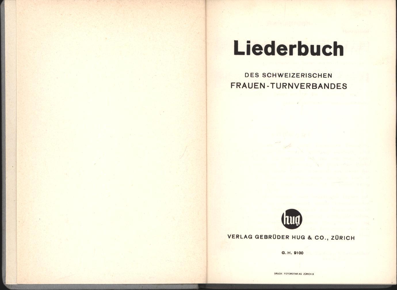 Liederbuch des schweizerischen Frauen-Turnverbandes: Erstausgabe.